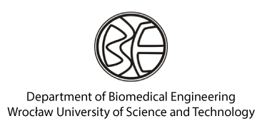 Department of Biomedical Engineering <br> Wrocław University of Science and Technology